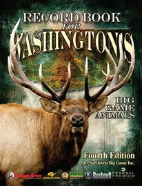 Record Book for Washington's Big Game Animals, Fourth Edition